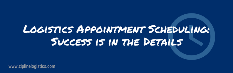 Logistics Appointments: Success in the Details - Zipline