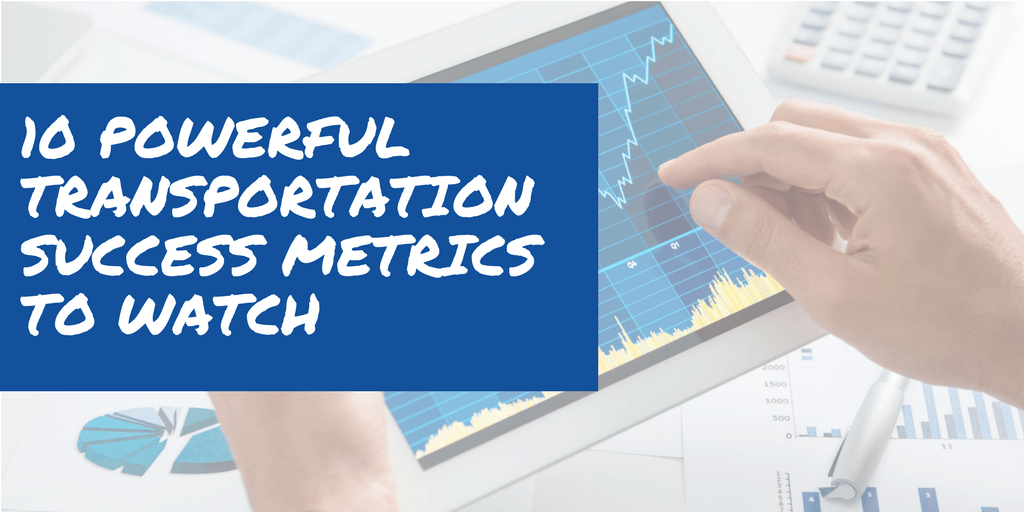 Logistics Metrics to Watch for Success | Transportation Metrics Dashboard