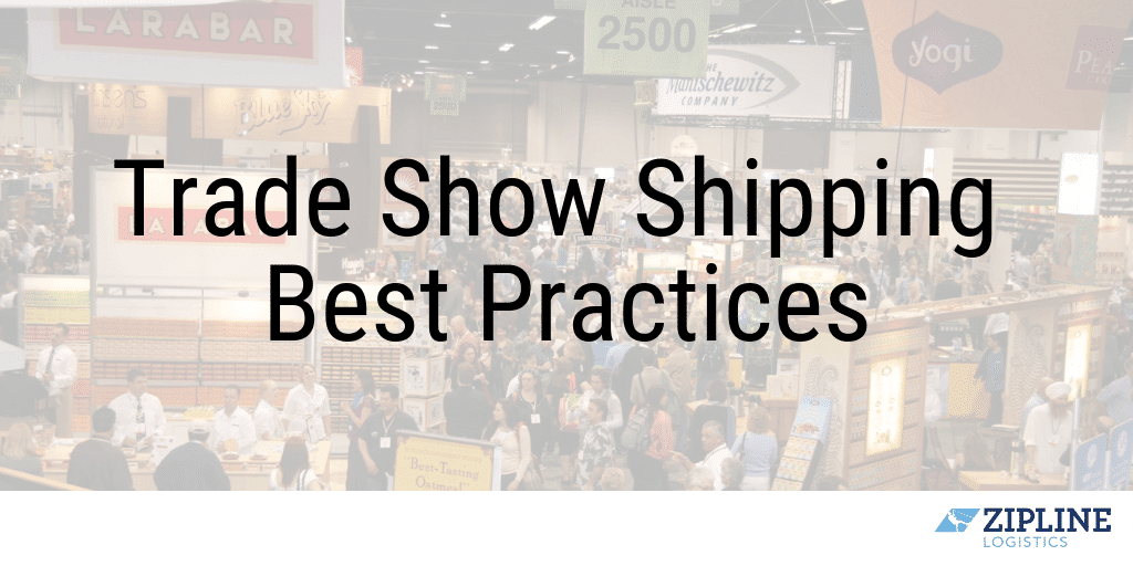 Trade Show Shipping Services Best Practices